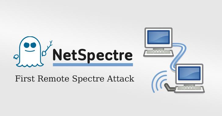NetSpectre – Kiểu tấn công Spectre mới từ xa, đánh cắp dữ liệu qua mạng